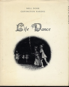 Nell Dorr ( with Covington Hardee): Lif e Dance (Inscribed Presenation Copy)
