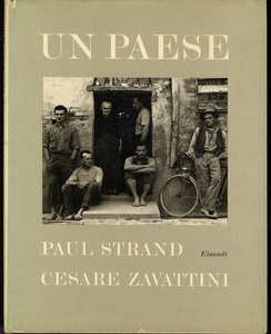 Paul Strand: Un Paese (1955 1st edition)