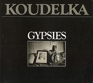 Koudelka: Gypsies (+ 1 other)