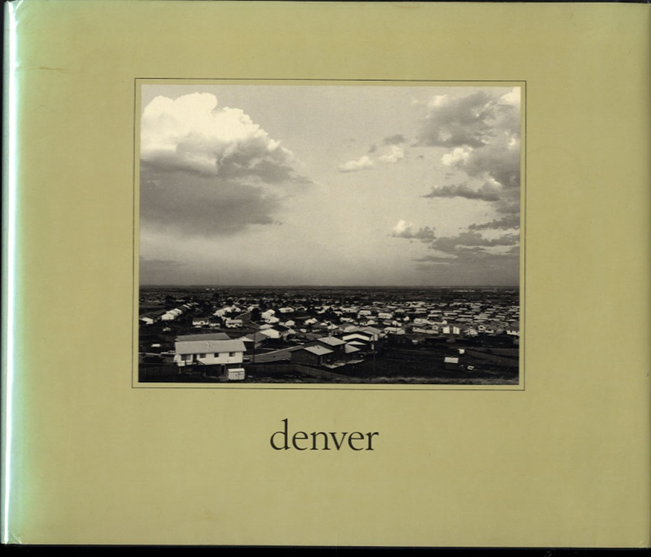 Robert Adams: Denver (Hardbound, SIGNED!)