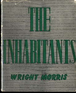 Wright Morris: The Inhabitants (SIGNED)