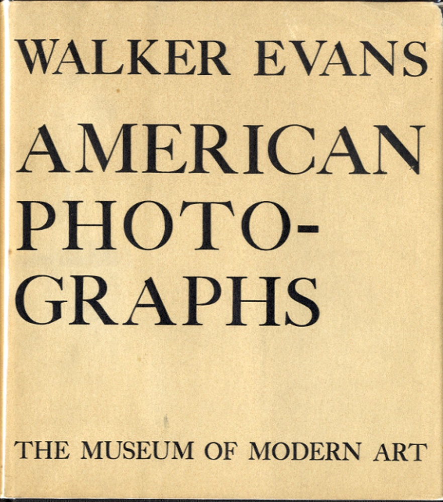 Walker Evans: American Photographs (First Edition In Dust Jacket!)