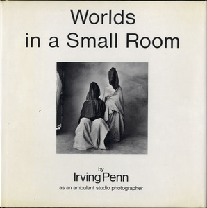 Irving Penn: Worlds in a Small Room