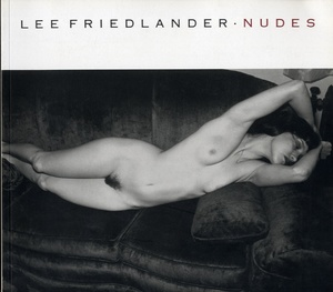 Lee Friedlander: Nudes + Self Portrait + Self Portraits ( Fraenkel Gallery Catalogue)--ALL SIGNED