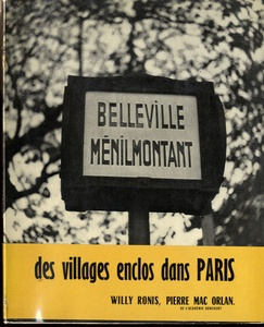 Willy Ronis: Belleville Ménilmontant  (First Edition!)