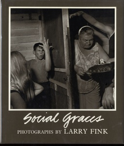Larry Fink: Social Graces (Inscribed)