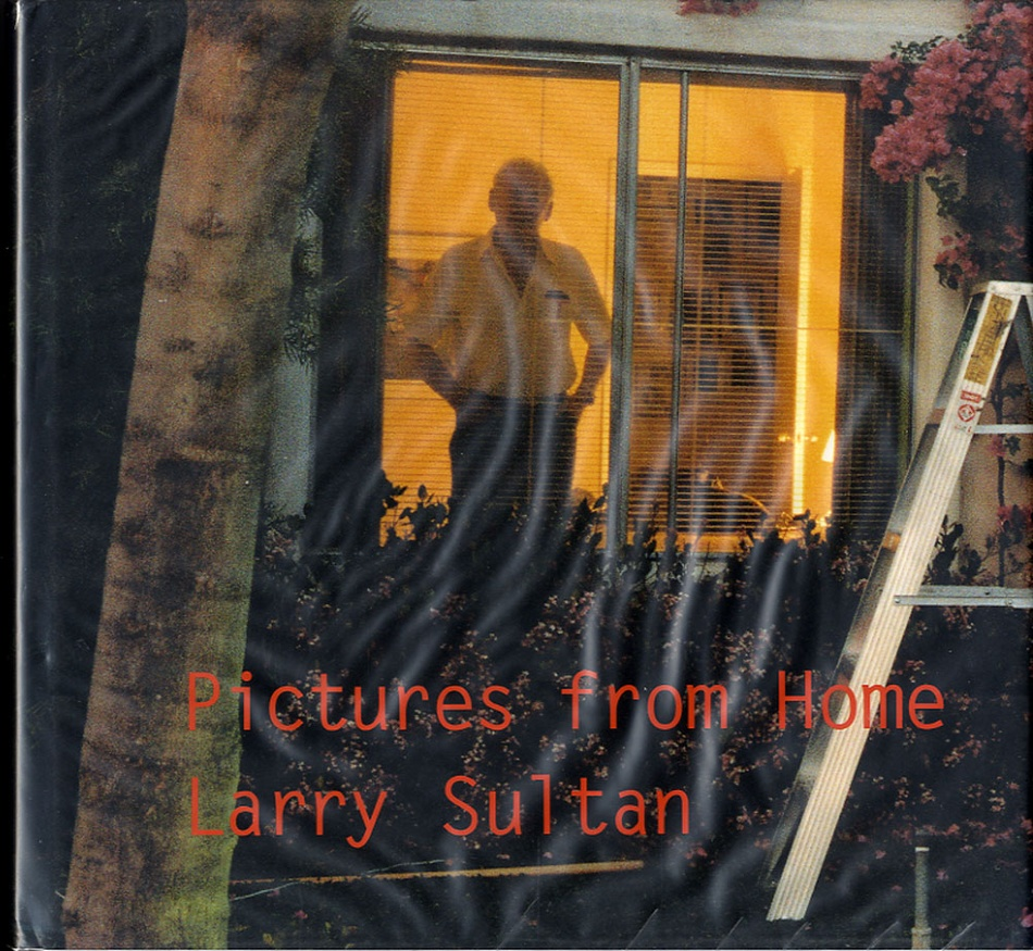 Larry Sultan: Pictures from Home (SIGNED)