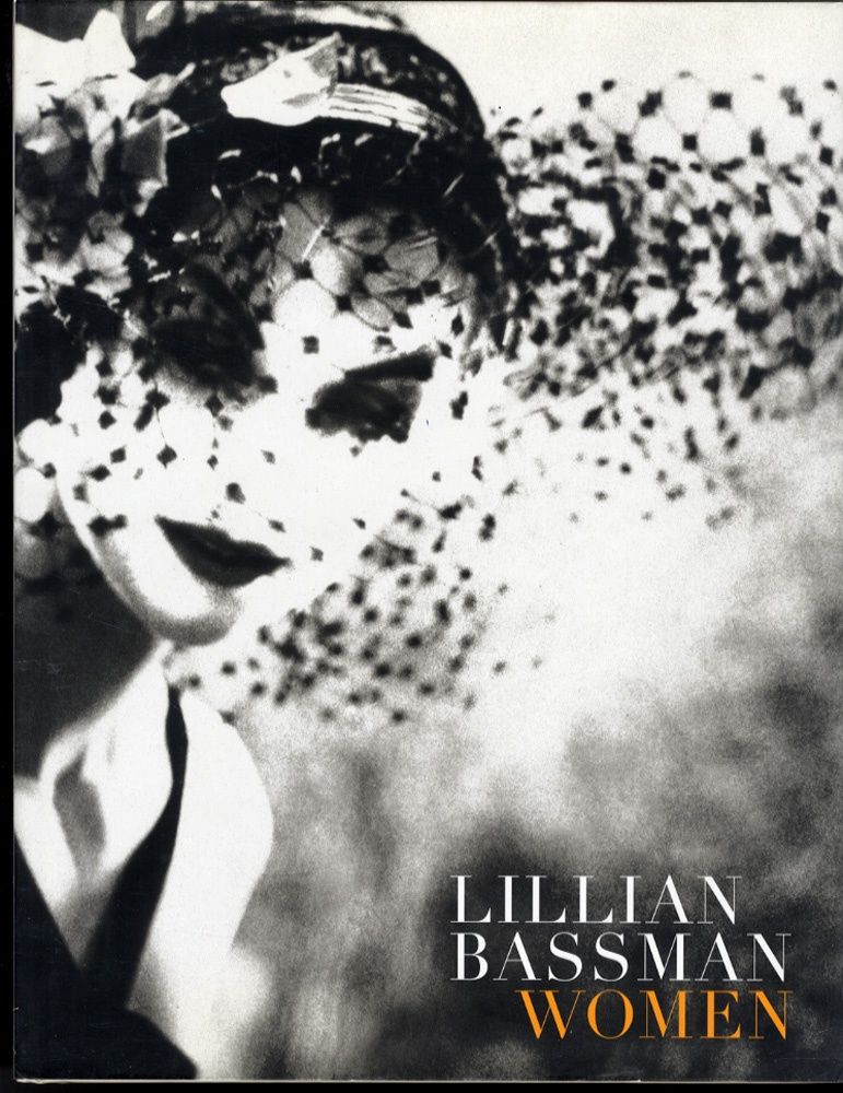 Lillian Bassman: Women (SIGNED) + David Armstrong: The Silver Cord (Inscribed to Lillian Bassman)