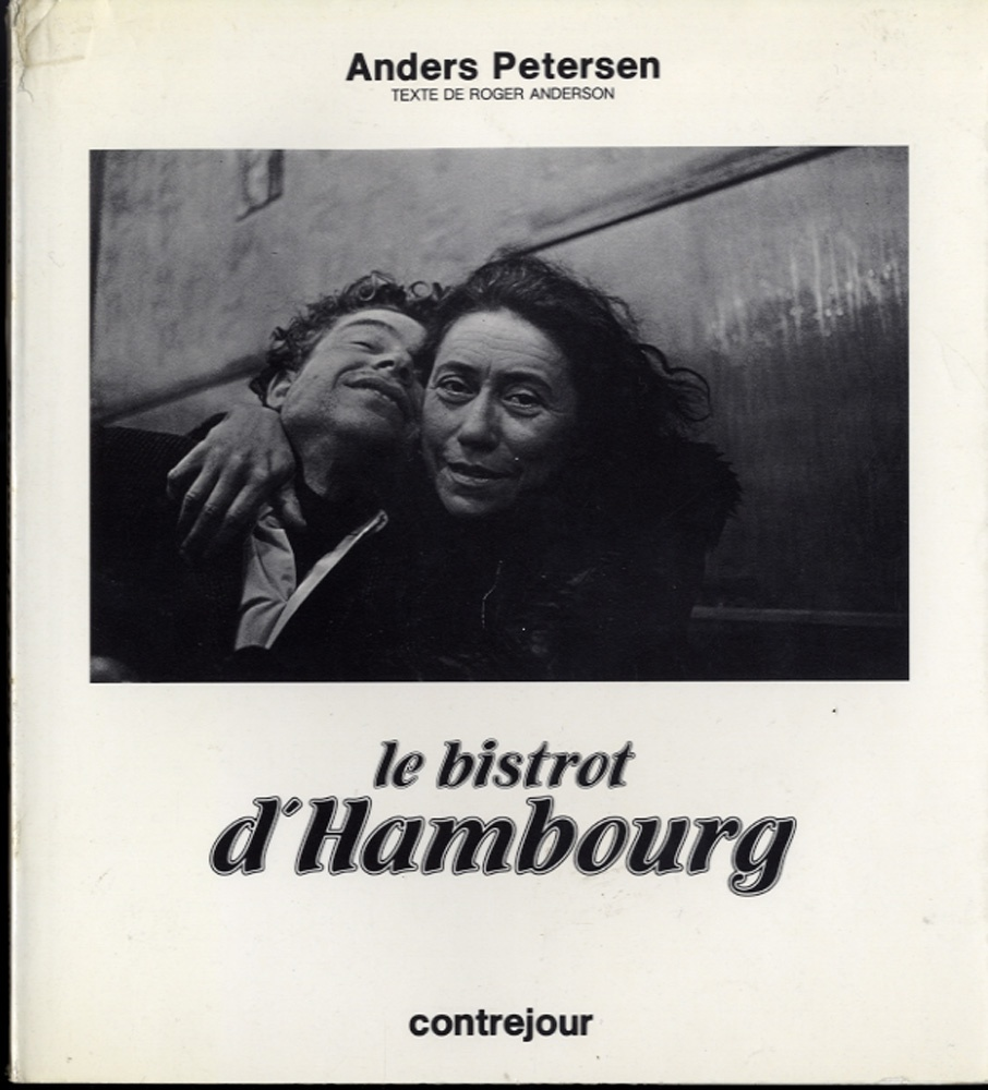Anders Petersen: Le Bistrot d'Hambourg (INSCRIBED) +