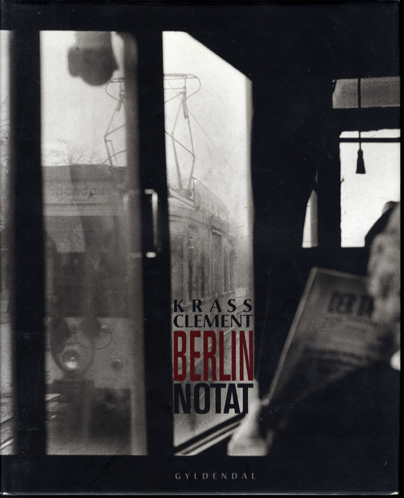 Krass Clement: Berlin Notat (Berlin Note)