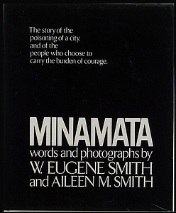 W. Eugene Smith: Minamata