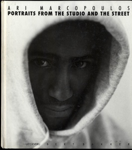 Ari Marcopoulos: Portraits from the Studio and the Street (SIGNED)