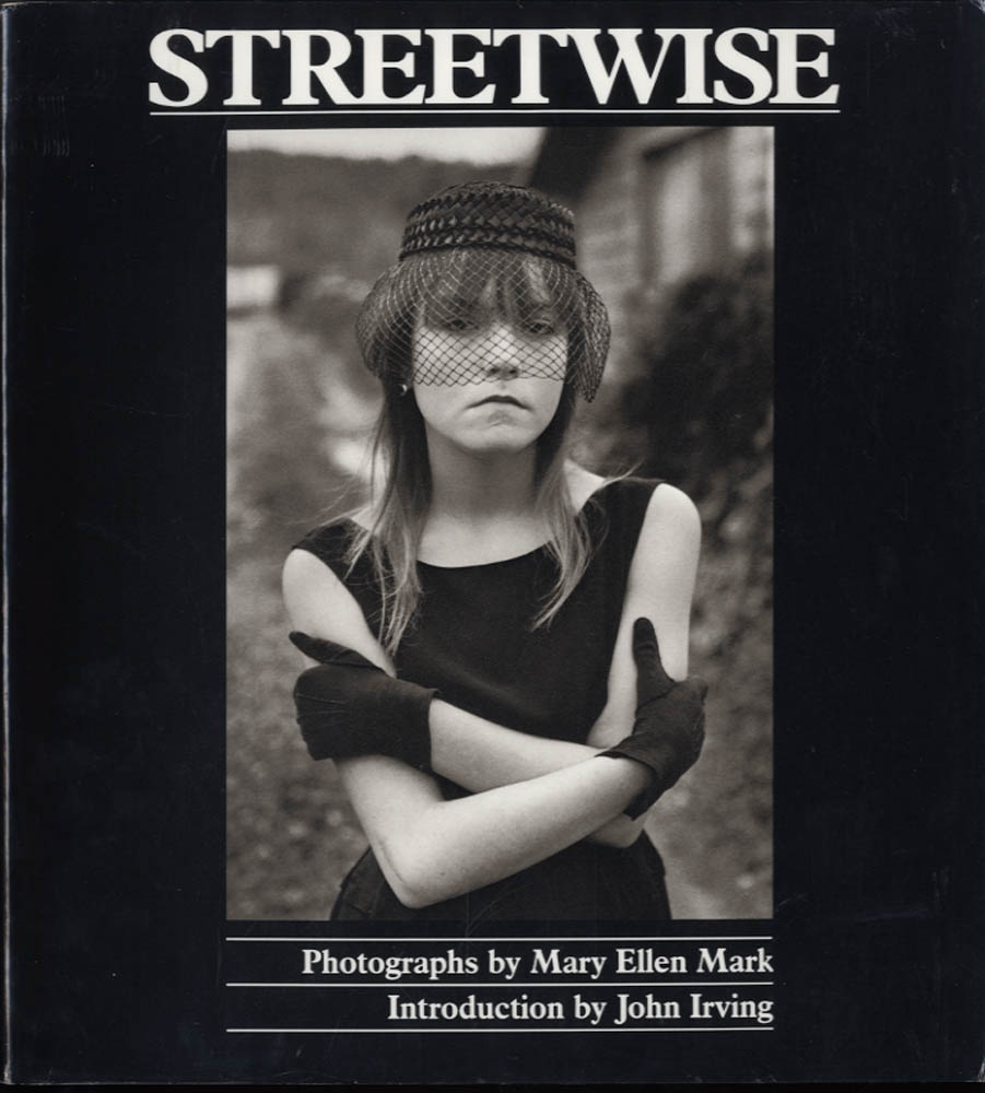 Mary Ellen Mark: Streetwise (SIGNED!)