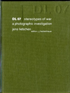 Jens Liebchen: DL 07 Stereotypes of War (SIGNED)