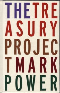 Mark Power: The Treasury Project (SIGNED)