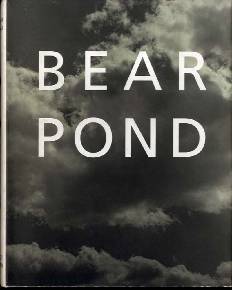Bruce Weber: Bear Pond + 1991 Exhibition Catalogue (2 Books)