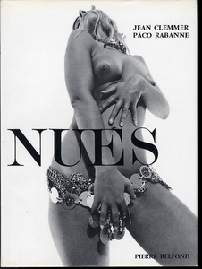 Jean Clemmer & Paco Rabanne: Nues (English title, 'Canned Candies')