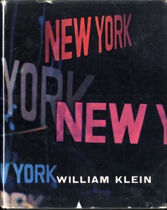 William Klein: New York (1st UK Edition)--ASSOCIATION COPY!