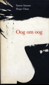 Sanne Sannes: Oog Om Oog [An Eye for an Eye]