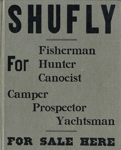 Bruce Weber: Shufly (for Fisherman, Hunter, Canoeist, Camper, Prospector, Yachtsman--Inscribed