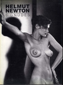 Helmut Newton: Big Nudes (First Printing) + White Nights