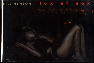 Bill Henson: Lux Et Nox (First Printing)