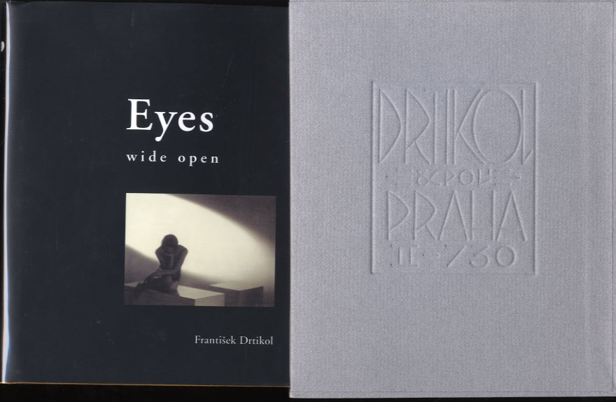 Frantisek Drtikol: Eyes Wide Open (Limited English Edition)