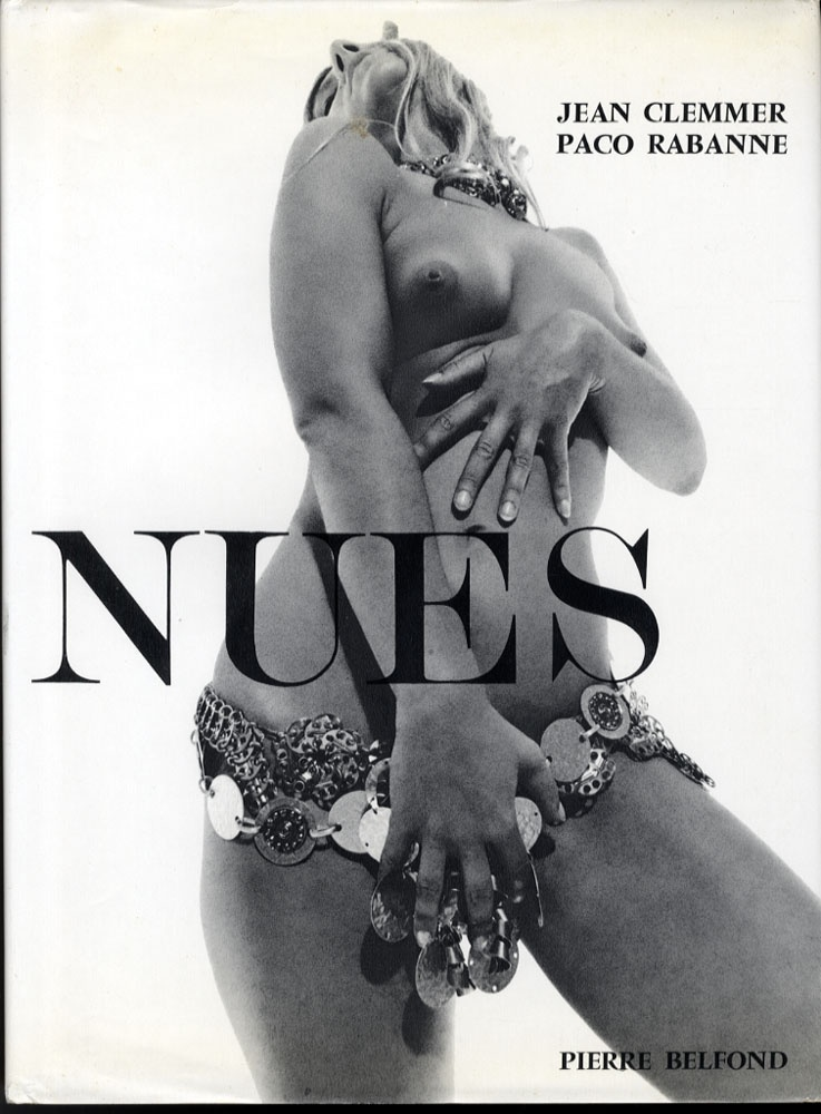 Jean Clemmer & Paco Rabanne: Nues (English title, 'Canned Candies', 1st Edition!)