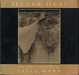 Sally Mann: Second Sight (INSCRIBED)