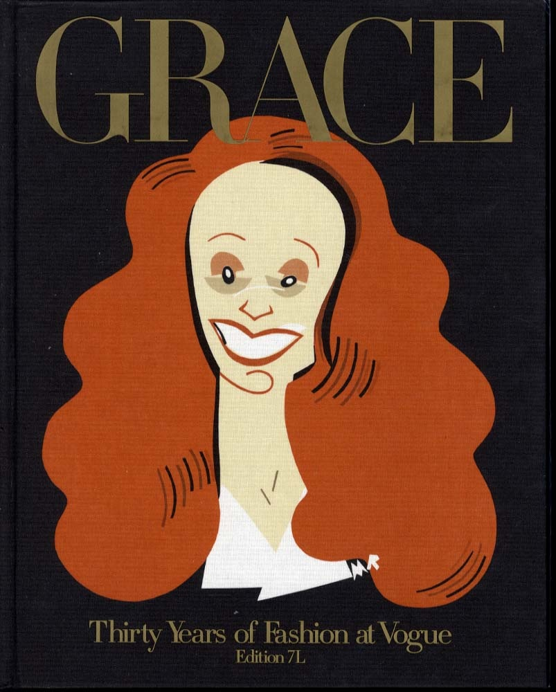 Grace Coddington: Grace: Thirty Years of Fashion at Vogue [Work by Numerous Photographers]