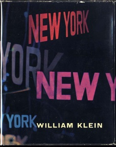 William Klein: New York + Rome + Moscow + Tokyo (4 'City'  Books, 1956-1964---ALL SIGNED 1st Eds.!)