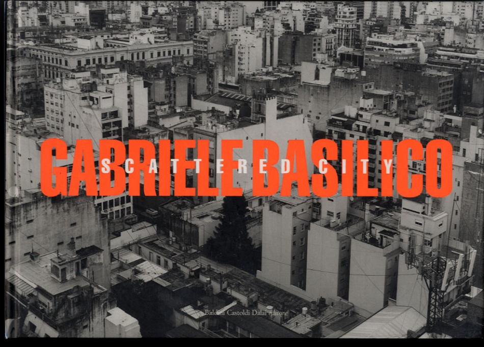 Gabriele Basilico: Scattered City + Luoghi dell'esperienza [The Experience of Places]---BOTH SIGNED!