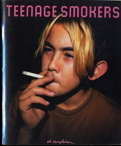 Ed Templeton: Teenage Smokers (First Edition!)