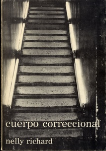 Nelly Richard: Cuerpo Correccional (SIGNED)--Included in The Latin American Photobook