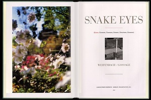 John Gossage & Terri Weifenbach: Snake Eyes (SIGNED by Both)