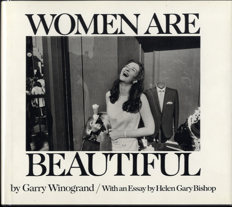 Garry Winogrand: Women Are Beautiful (Hardbound First Edition!)