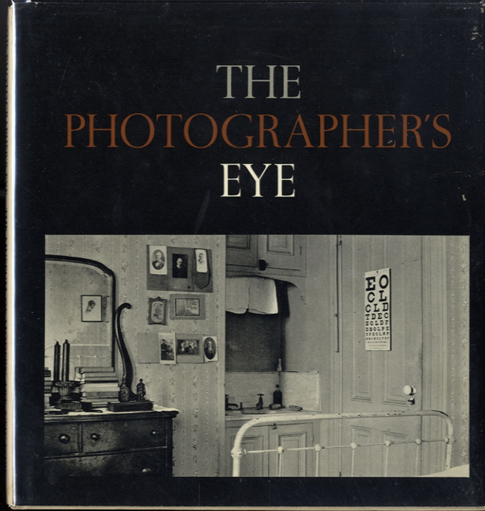 John Szarkowski: The Photographer's Eye (1966 1st Edition)