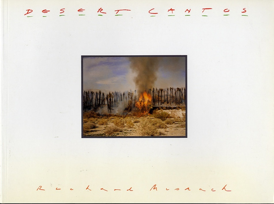 Richard Misrach: Desert Cantos (SIGNED)  + Bravo 20