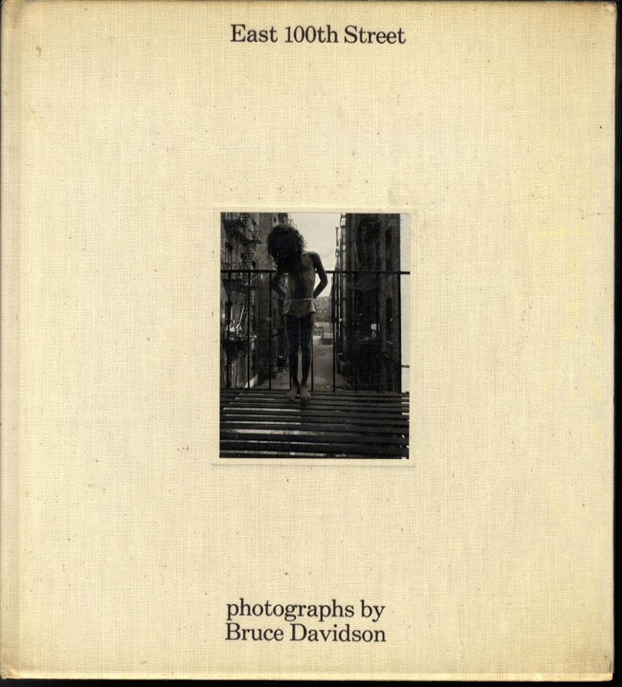 Bruce Davidson: East 100th Street (Hardbound, First Edition!)
