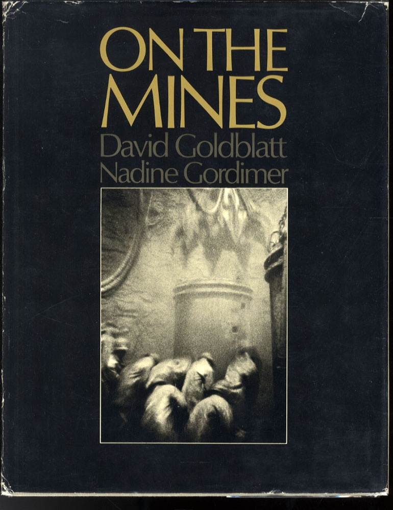 David Goldblatt: On the Mines (First Edition)