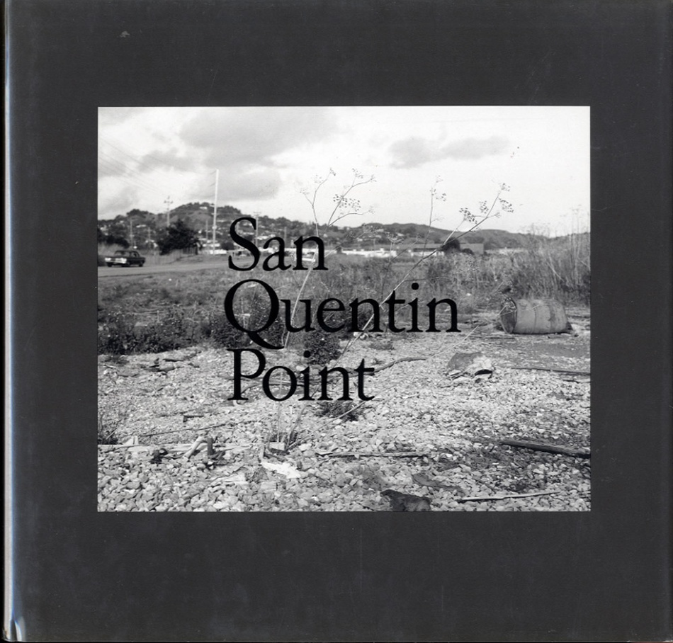 Lewis Baltz: San Quentin Point