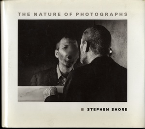 Stephen Shore: The Nature of Photographs