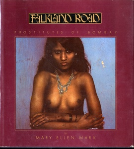 Mary Ellen Mark:  Falkland Road (1st edition) + 1 Other