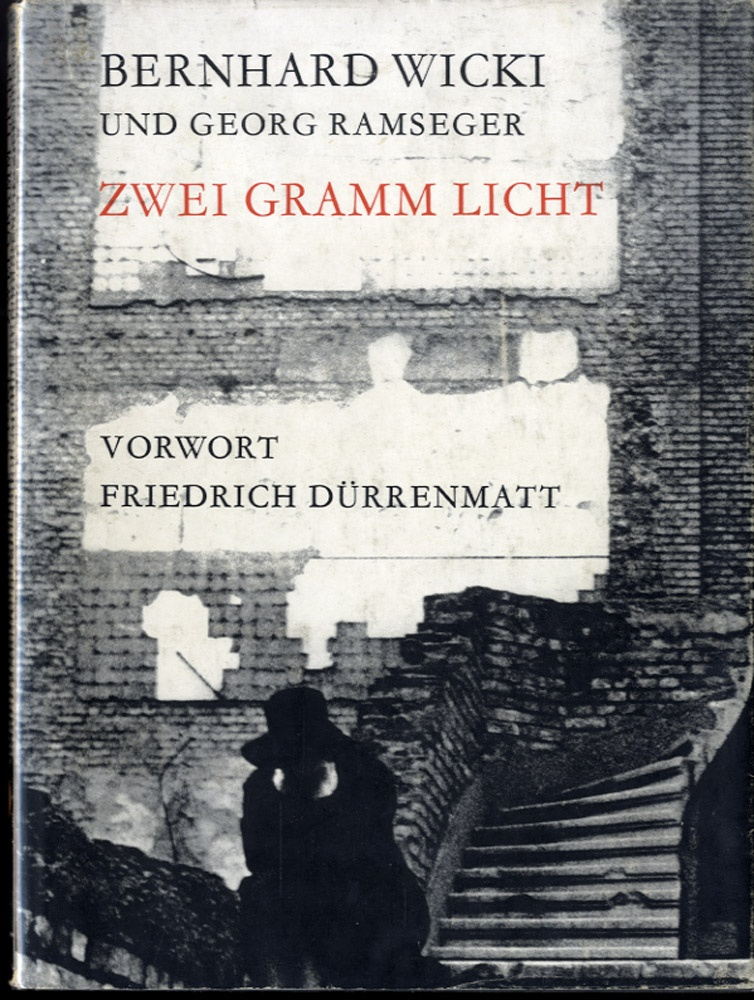Bernhard Wicki & Georg Ramseger: Zwei Gramm Licht (Two Grams of Light)