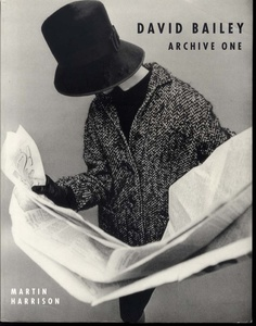 David Bailey: Archive One. 1957-1969.(SIGNED)