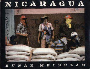 Susan Meiselas: Nicaragua (First Edition, SIGNED)