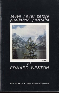 Mike Mandel: seven never before published portraits of Edward Weston