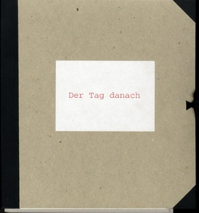 Christian Boltanski/Ilya Kabakov/Jean Kalman: Der Tag danach (The Day After)--Two Versions