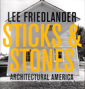 Lee Friedlander: Sticks & Stones.Architectural America (SIGNED)