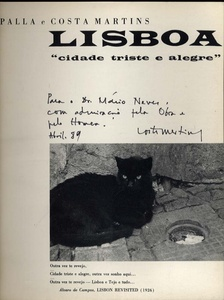 V. Palla and C. Martins. Lisboa. Cidade Triste e Alegre. (Lisbon: Sad and Happy City)--INSCRIBED